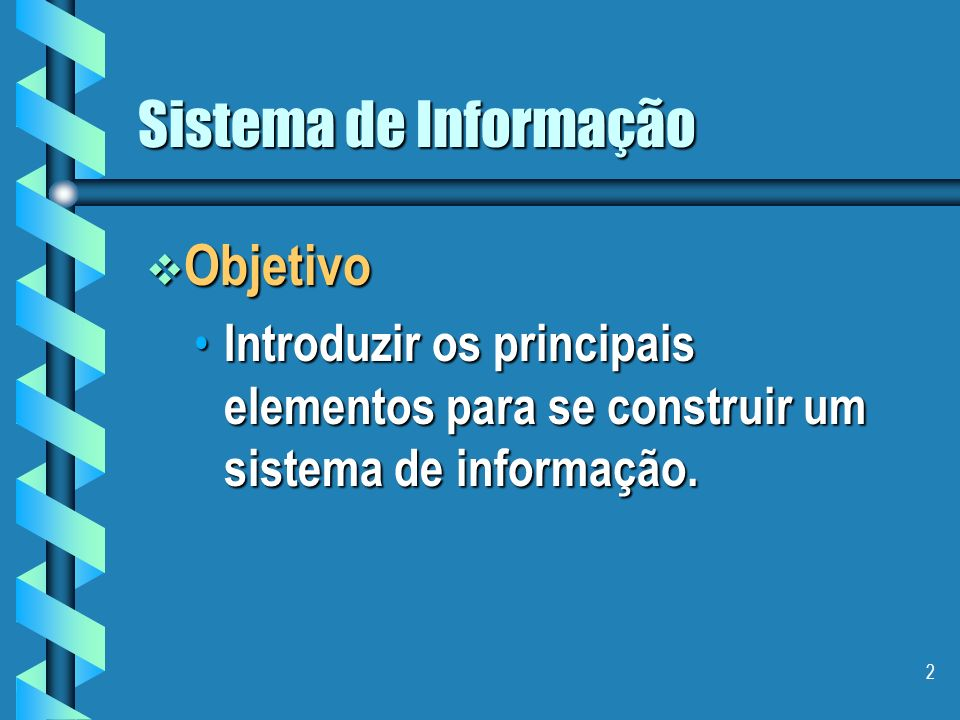 Sistema de Informação Objetivo