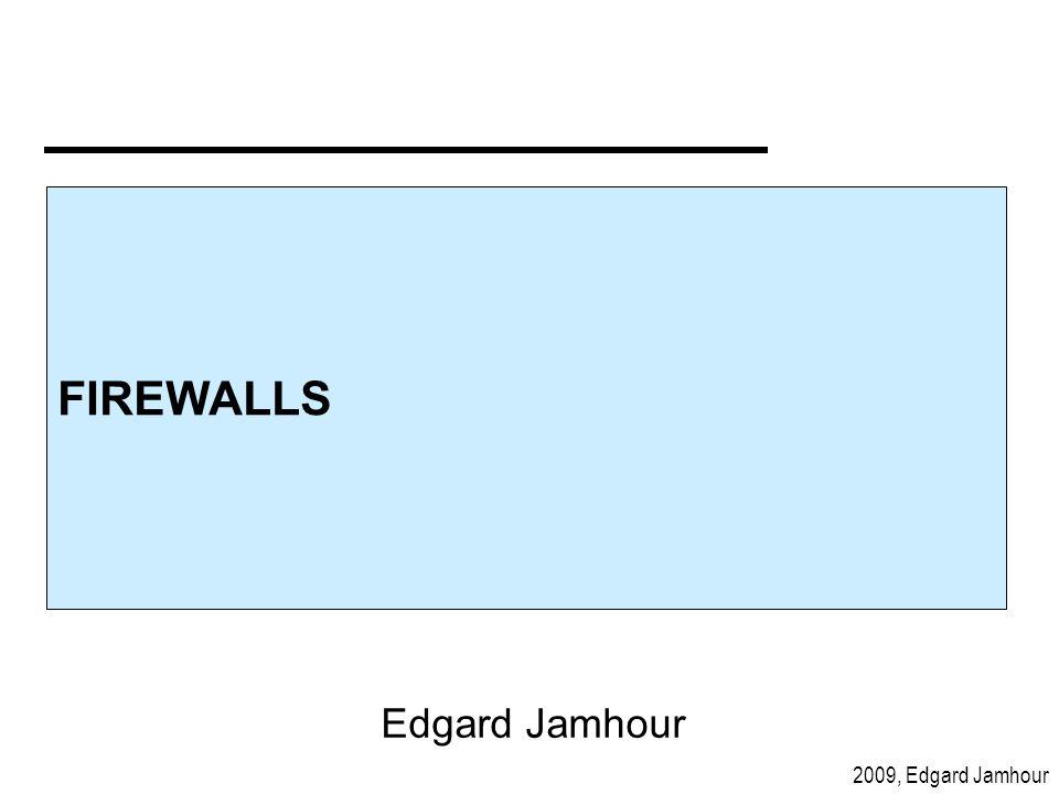 FIREWALLS Edgard Jamhour