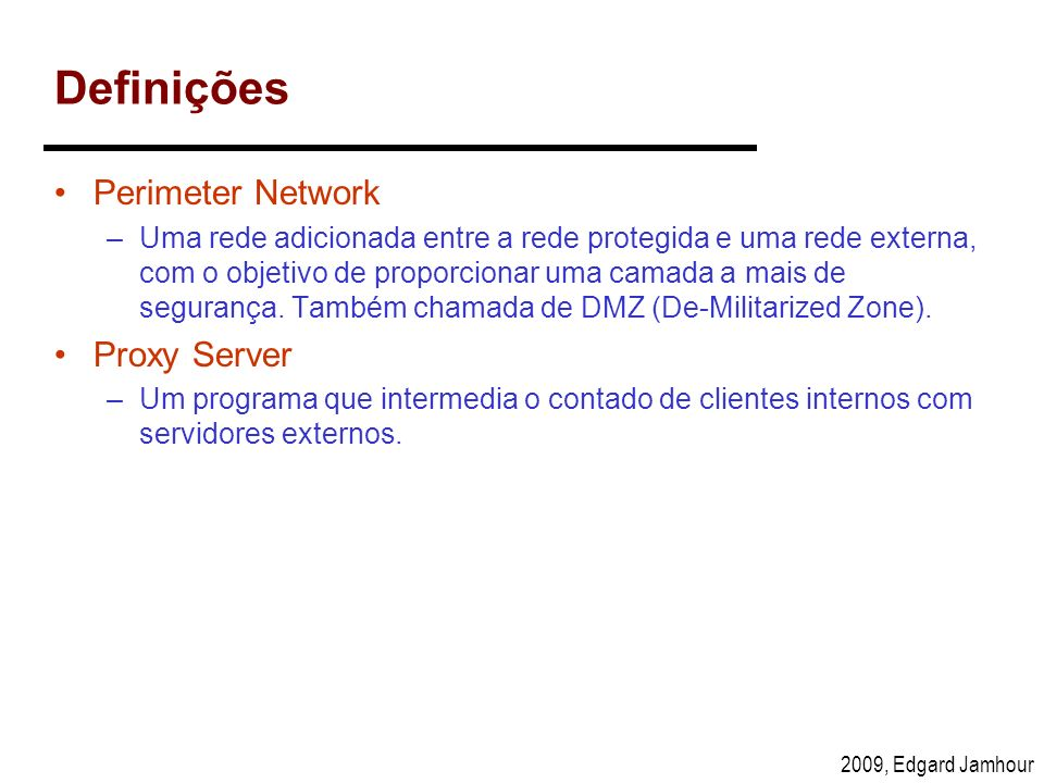 Definições Perimeter Network Proxy Server