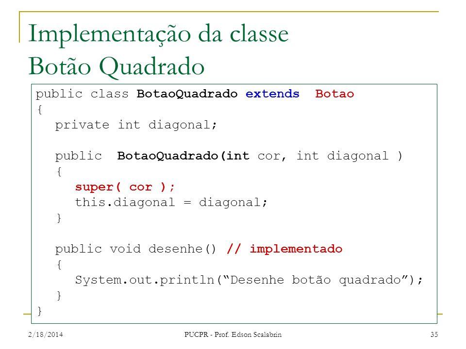 Implementação da classe Botão Quadrado