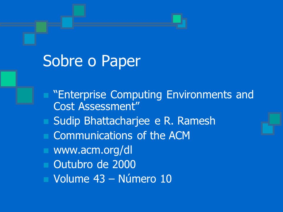 Sobre o Paper Enterprise Computing Environments and Cost Assessment
