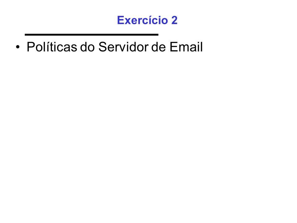 Políticas do Servidor de Email