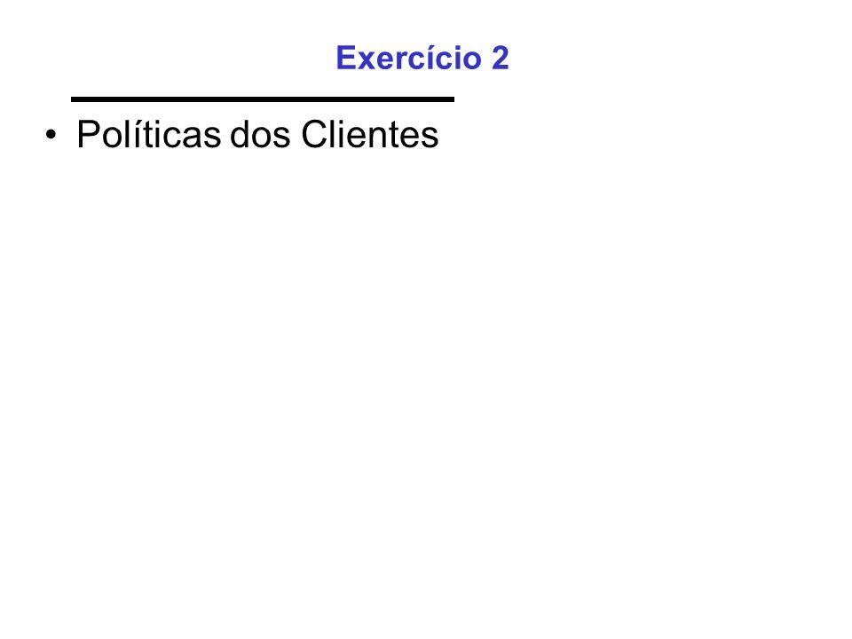 Políticas dos Clientes