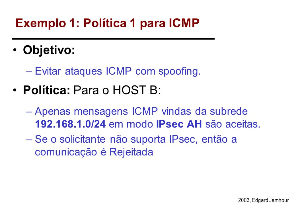 Exemplo 1: Política 1 para ICMP