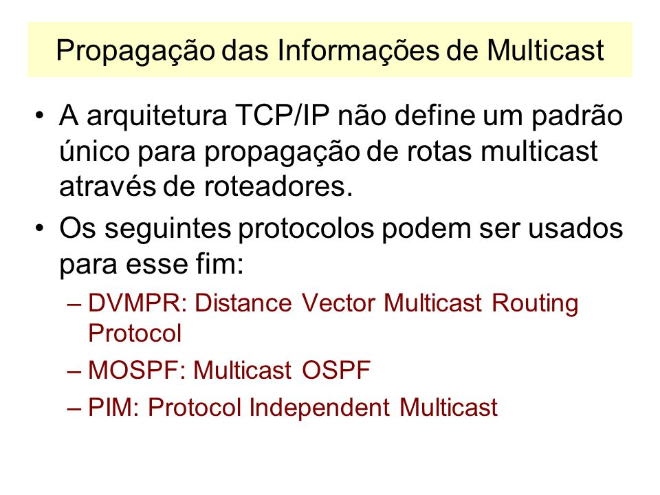 Propagação das Informações de Multicast