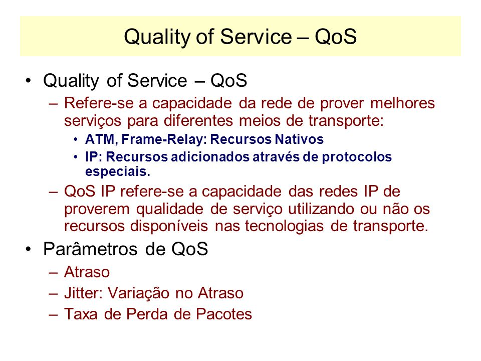 Quality of Service – QoS