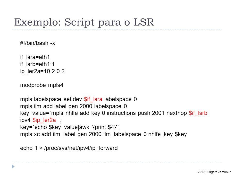Exemplo: Script para o LSR