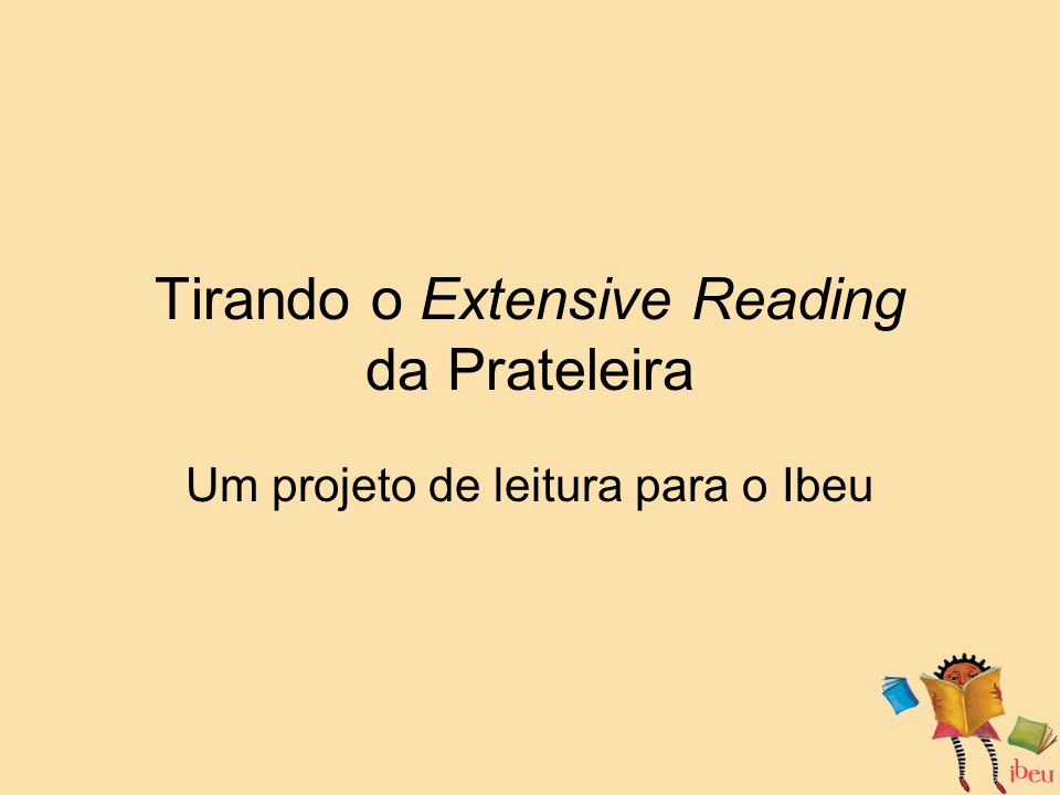 Tirando o Extensive Reading da Prateleira