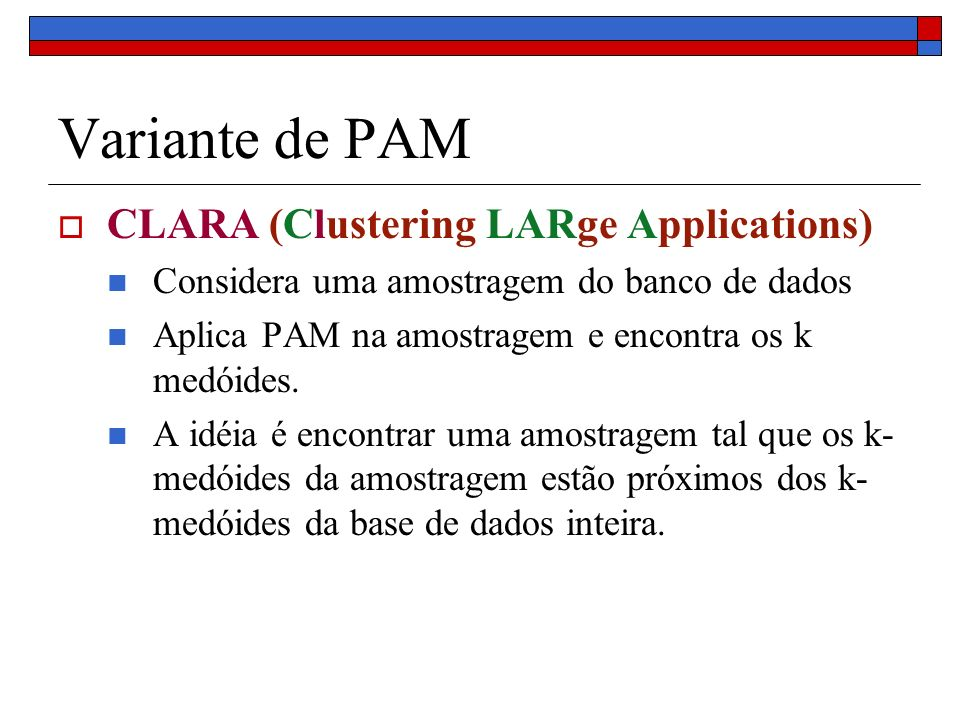 Variante de PAM CLARA (Clustering LARge Applications)