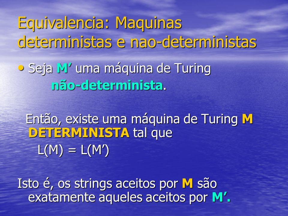 Equivalencia: Maquinas deterministas e nao-deterministas
