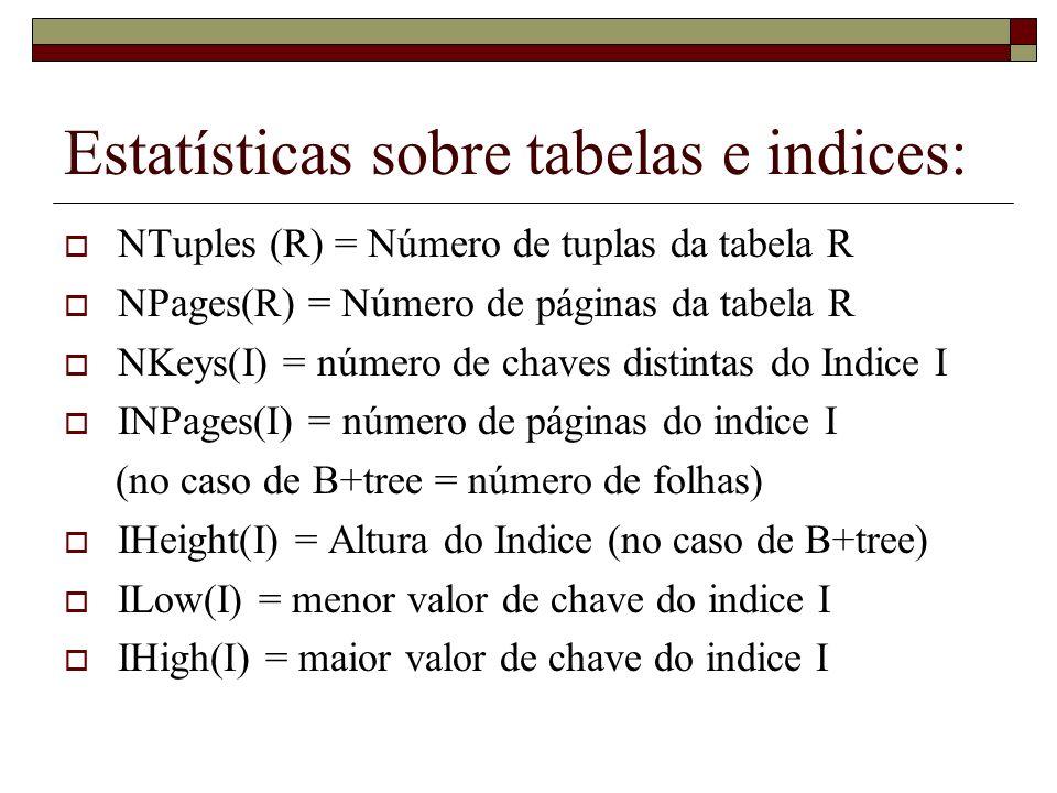 Estatísticas sobre tabelas e indices: