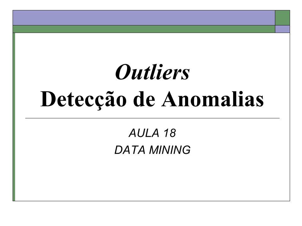 Outliers Detecção de Anomalias