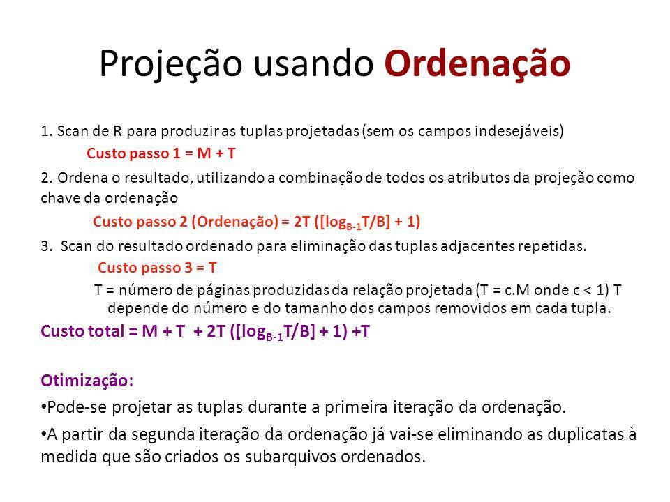 Projeção usando Ordenação