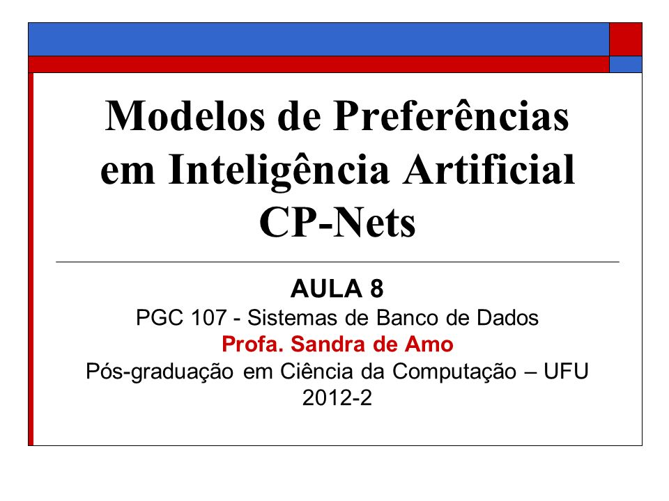 Modelos de Preferências em Inteligência Artificial CP-Nets