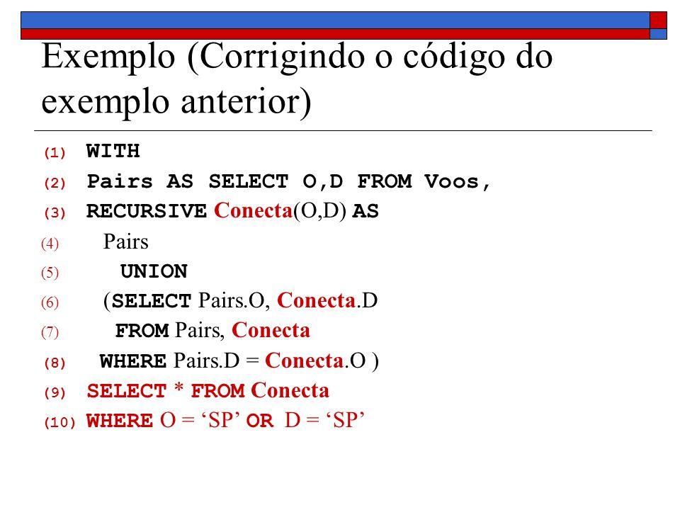 Exemplo (Corrigindo o código do exemplo anterior)