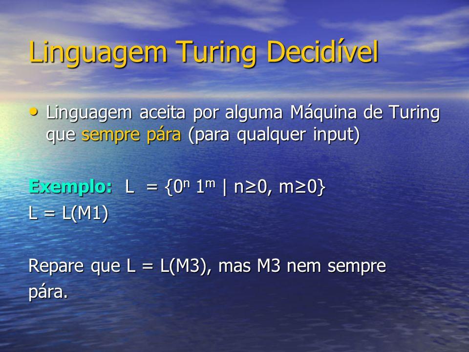 Linguagem Turing Decidível