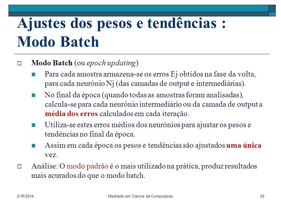 Ajustes dos pesos e tendências : Modo Batch