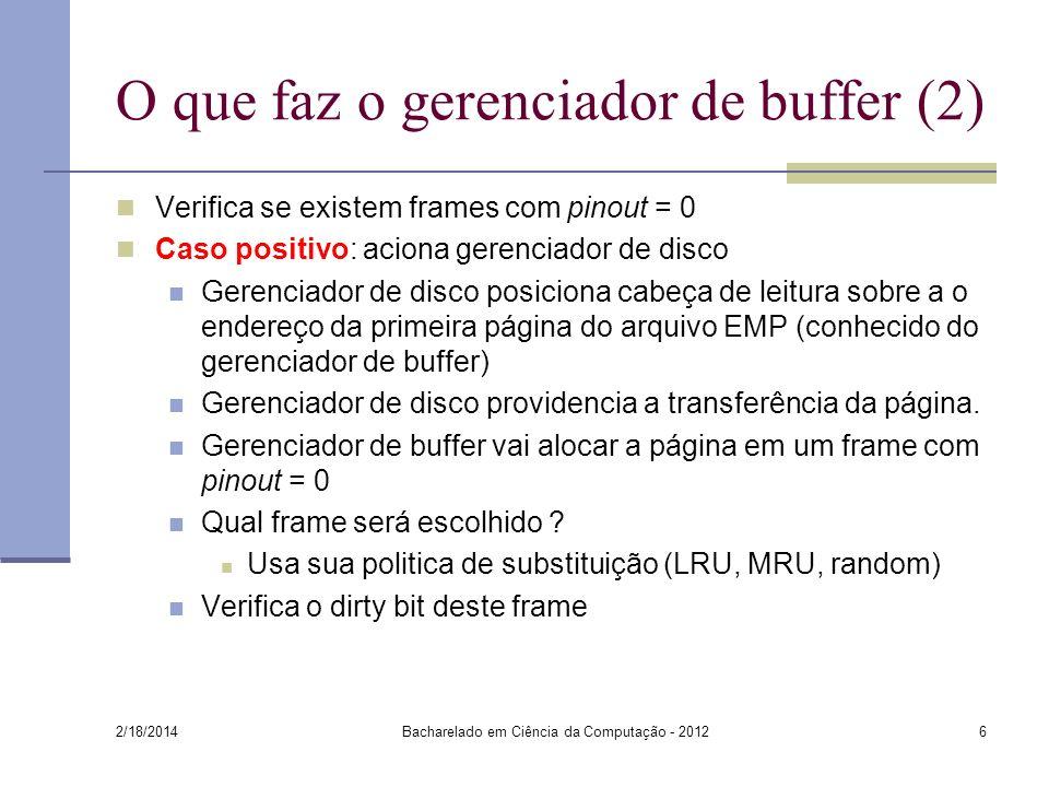 O que faz o gerenciador de buffer (2)