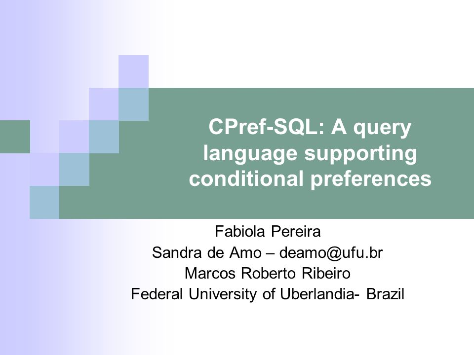 CPref-SQL: A query language supporting conditional preferences