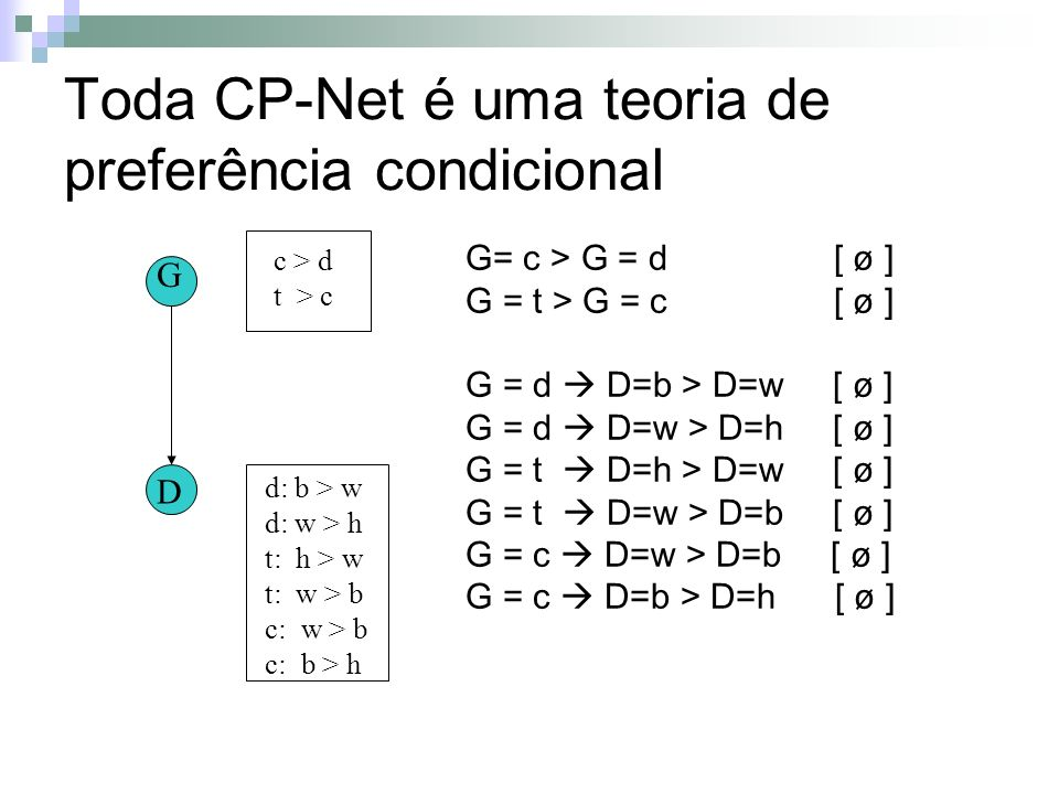 Toda CP-Net é uma teoria de preferência condicional