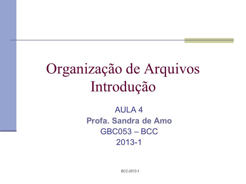 Organização de Arquivos Introdução