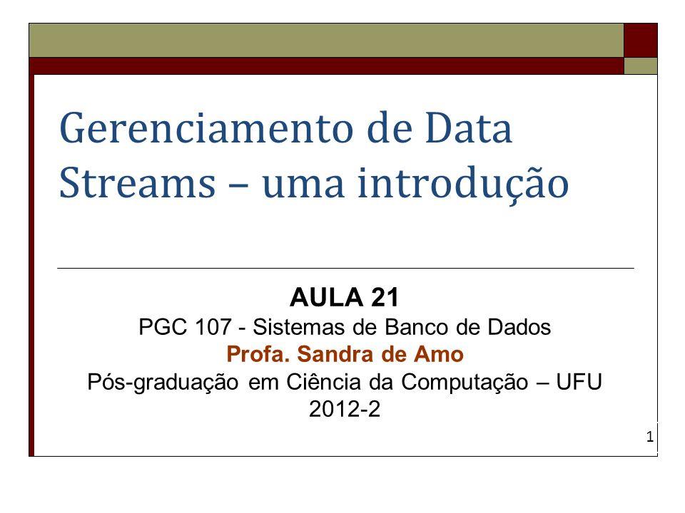 Gerenciamento de Data Streams – uma introdução