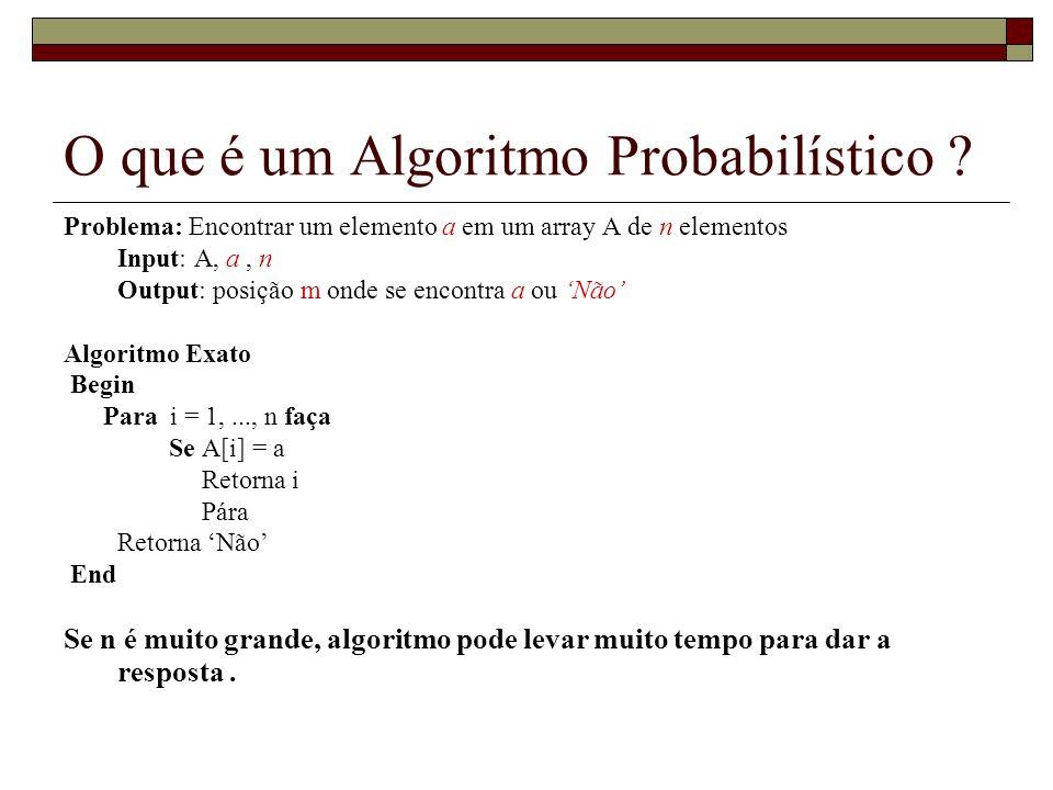 O que é um Algoritmo Probabilístico