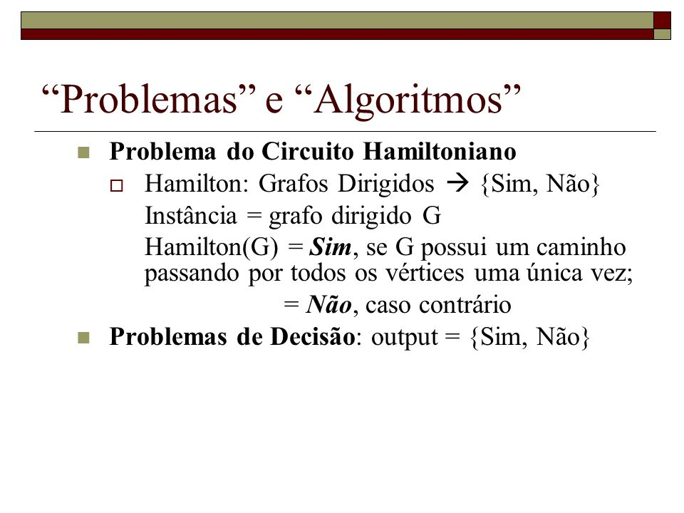 Problemas e Algoritmos