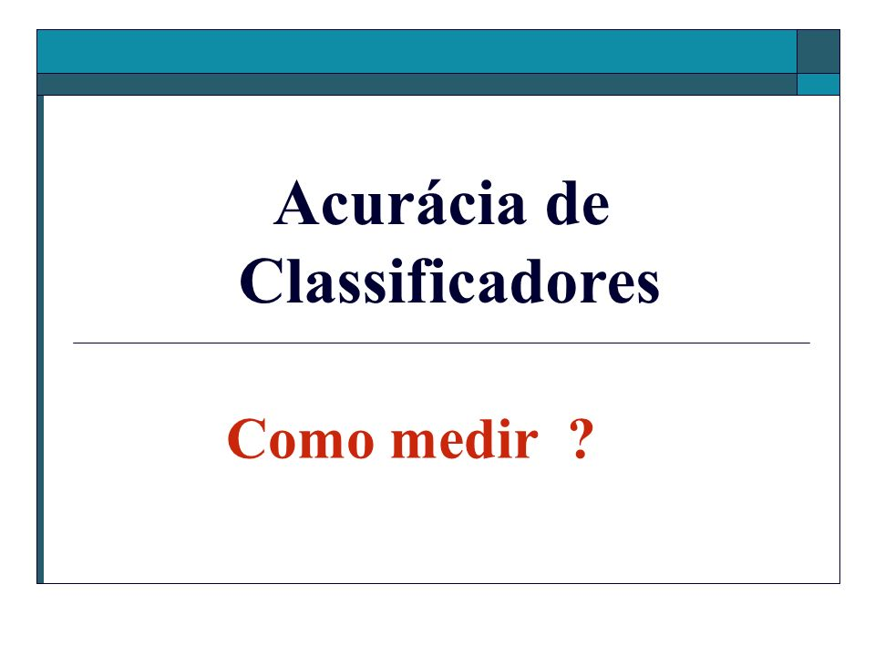 Acurácia de Classificadores