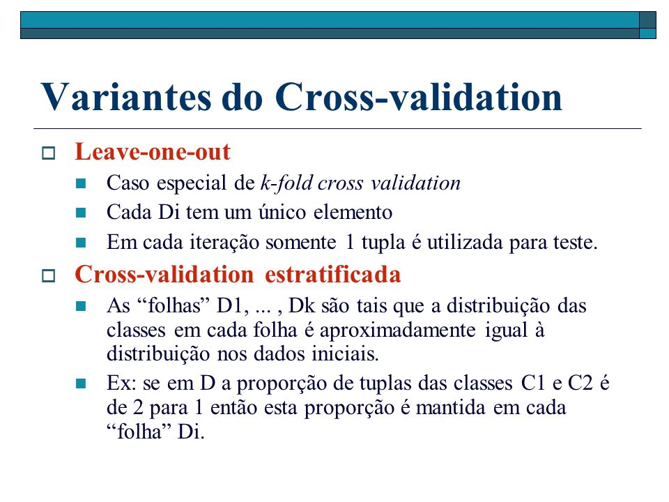 Variantes do Cross-validation