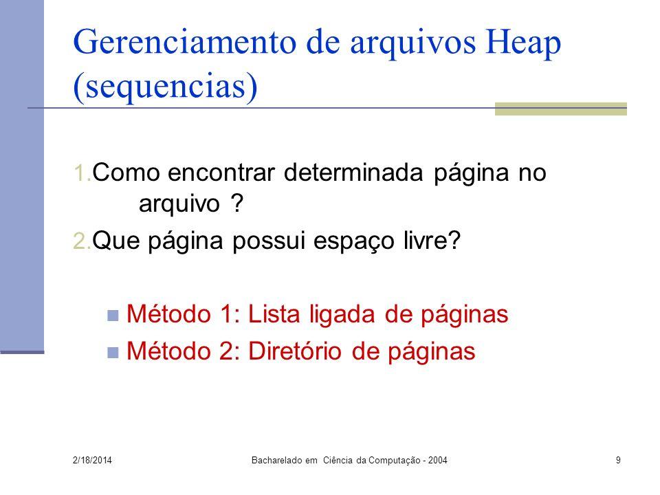 Gerenciamento de arquivos Heap (sequencias)