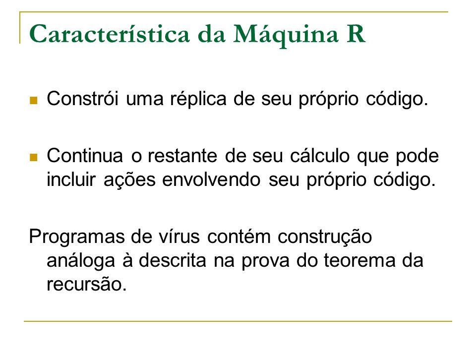 Característica da Máquina R