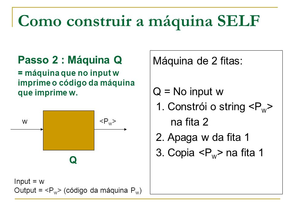 Como construir a máquina SELF