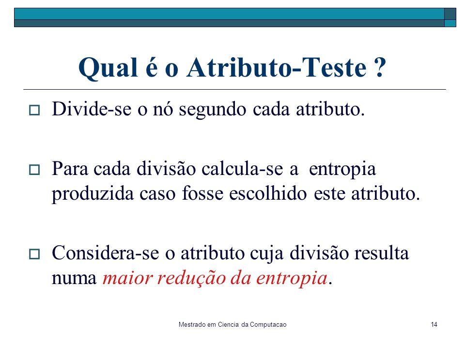 Qual é o Atributo-Teste