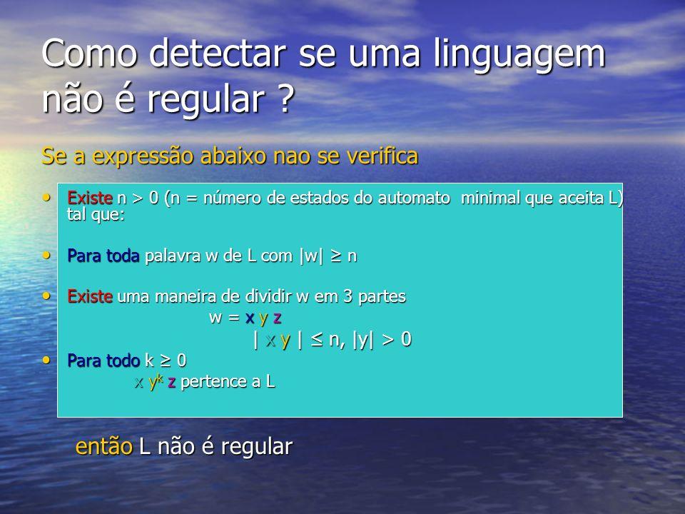 Como detectar se uma linguagem não é regular