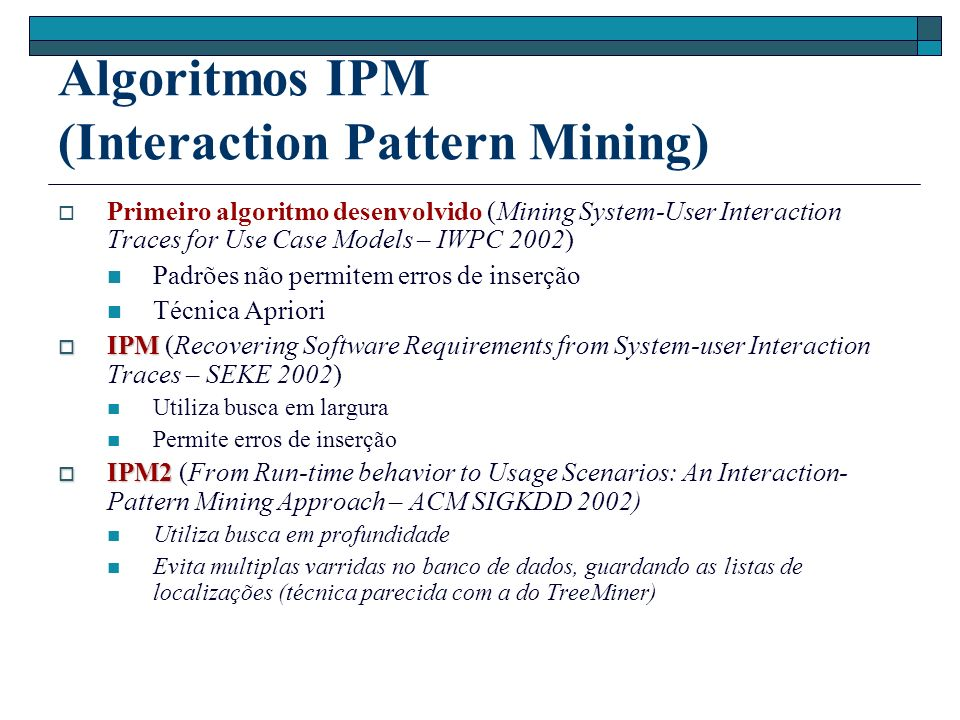 Algoritmos IPM (Interaction Pattern Mining)