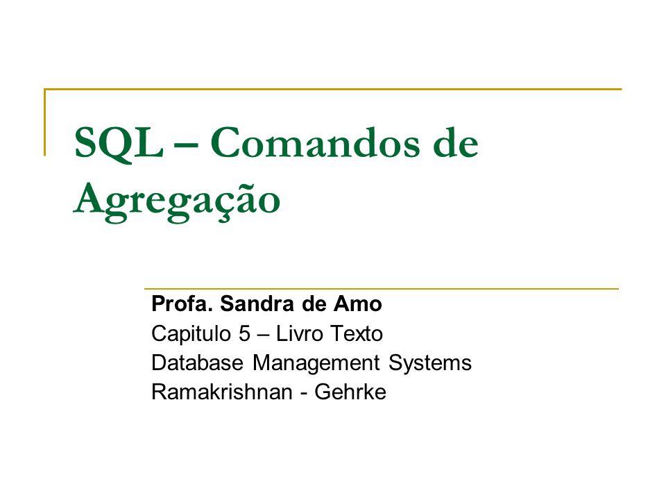 SQL – Comandos de Agregação