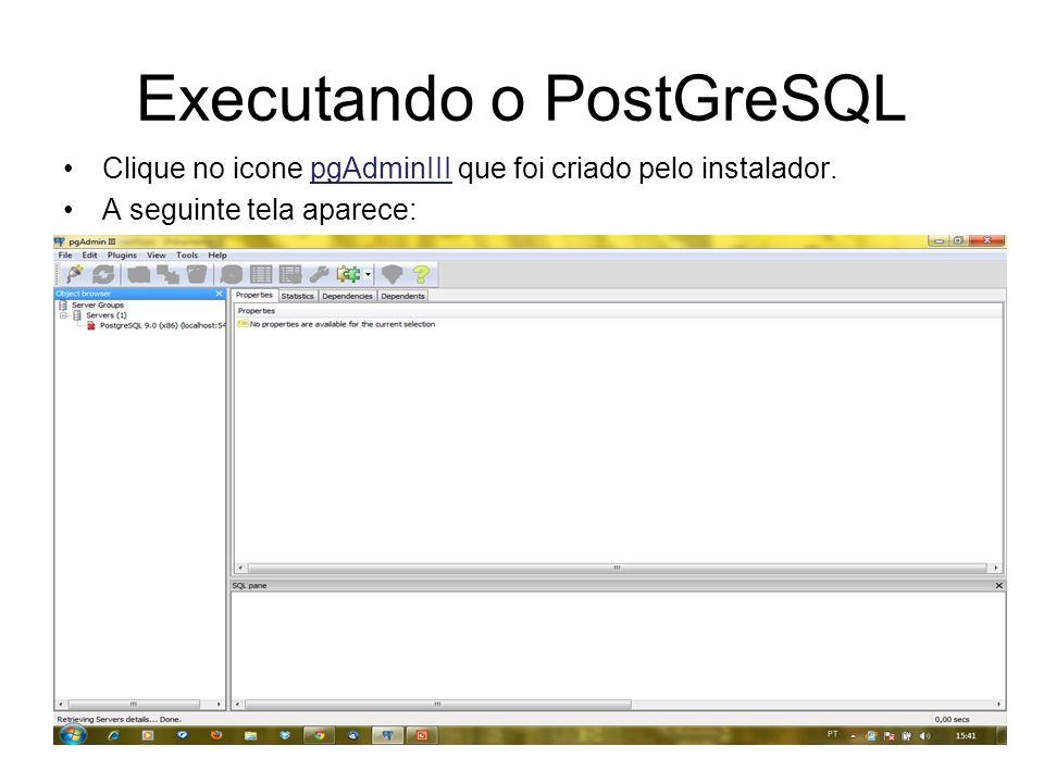 Executando o PostGreSQL