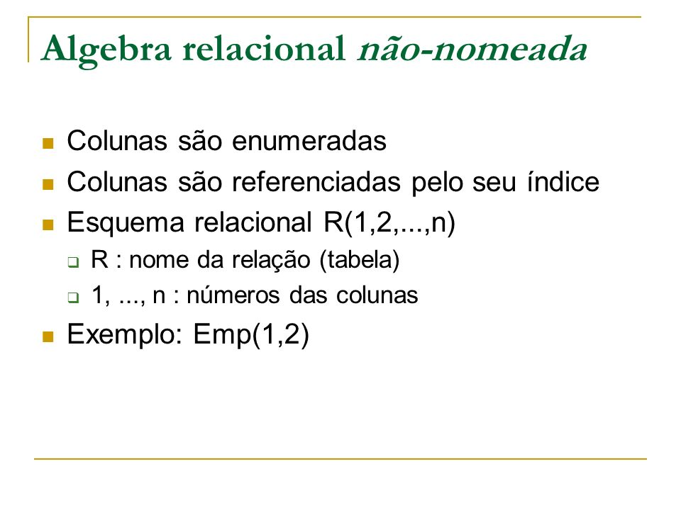 Algebra relacional não-nomeada