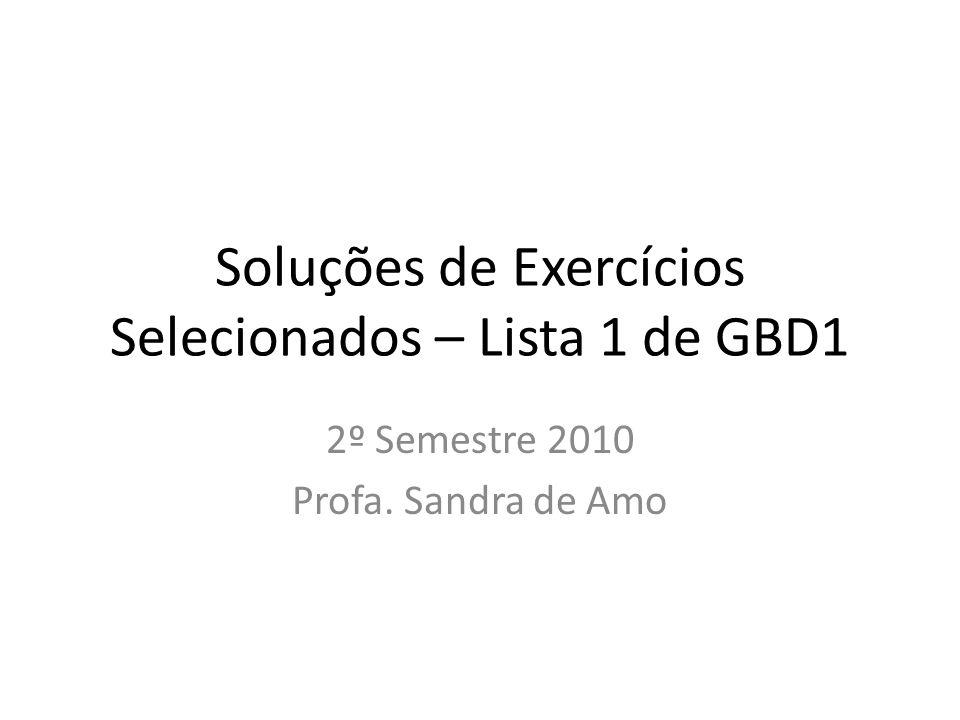 Soluções de Exercícios Selecionados – Lista 1 de GBD1
