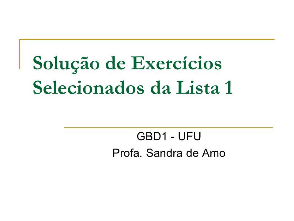 Solução de Exercícios Selecionados da Lista 1