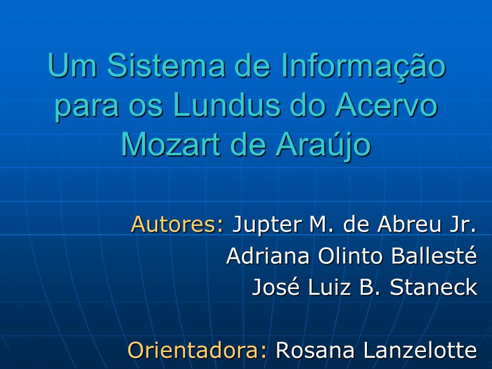 Um Sistema de Informação para os Lundus do Acervo Mozart de Araújo