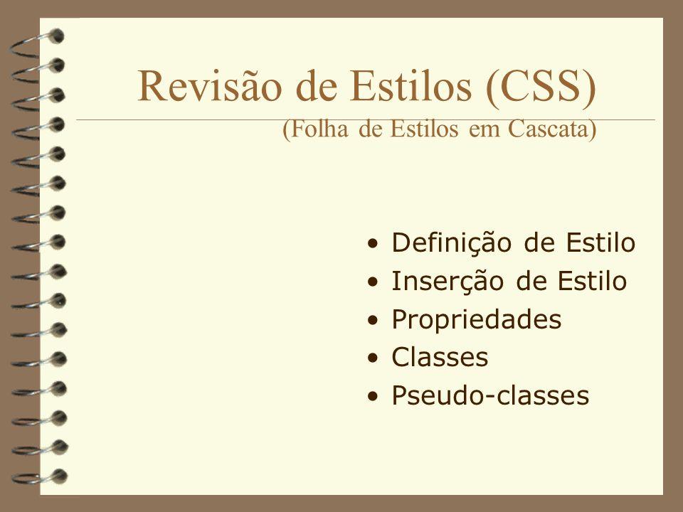 Revisão de Estilos (CSS) (Folha de Estilos em Cascata)