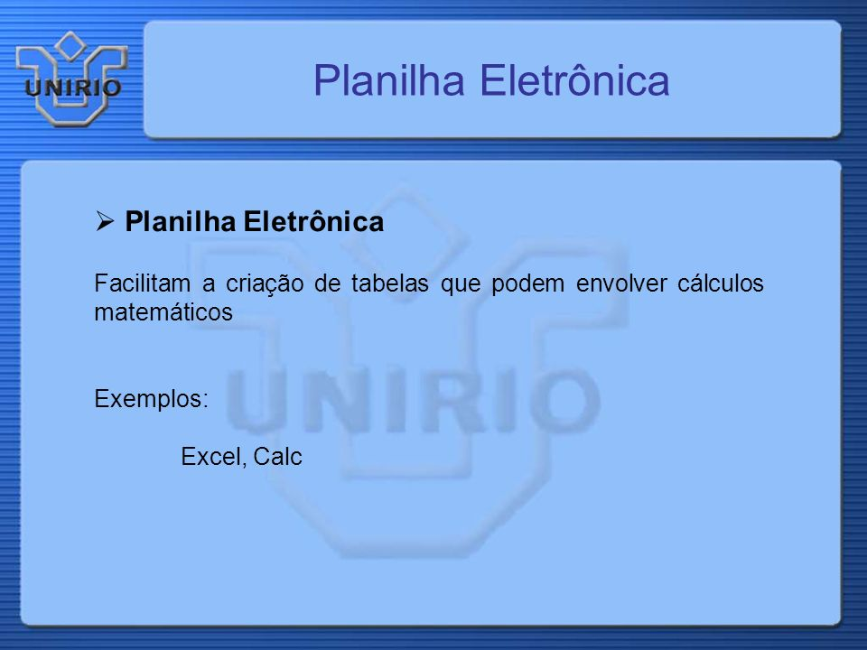 Planilha Eletrônica Planilha Eletrônica