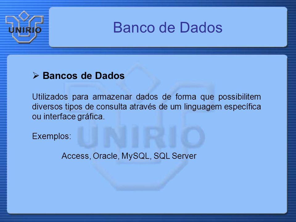 Banco de Dados Bancos de Dados