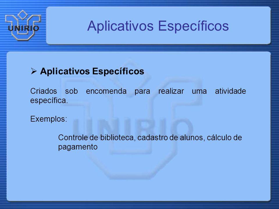 Aplicativos Específicos
