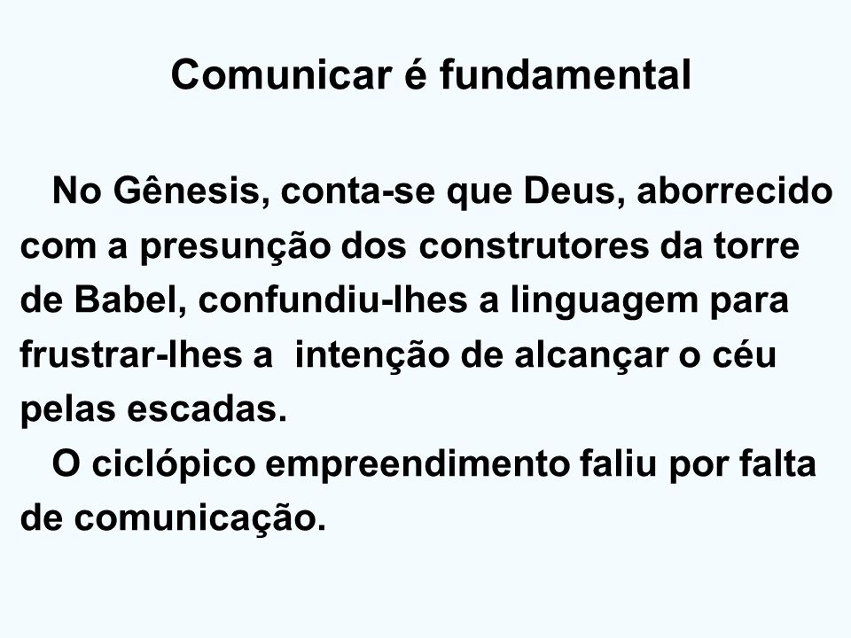 Comunicar é fundamental