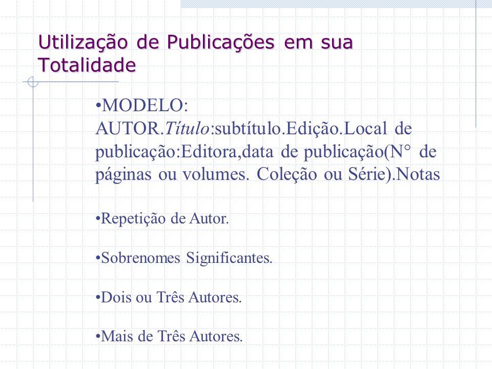 Utilização de Publicações em sua Totalidade