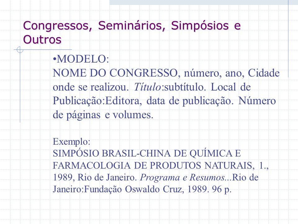 Congressos, Seminários, Simpósios e Outros