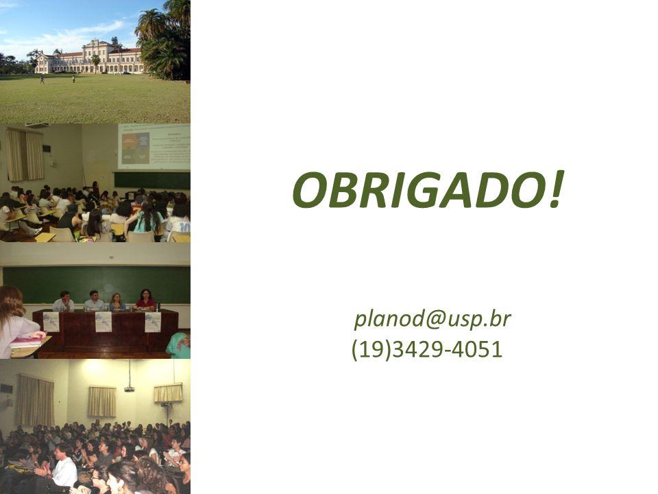 OBRIGADO! planod@usp.br (19)3429-4051